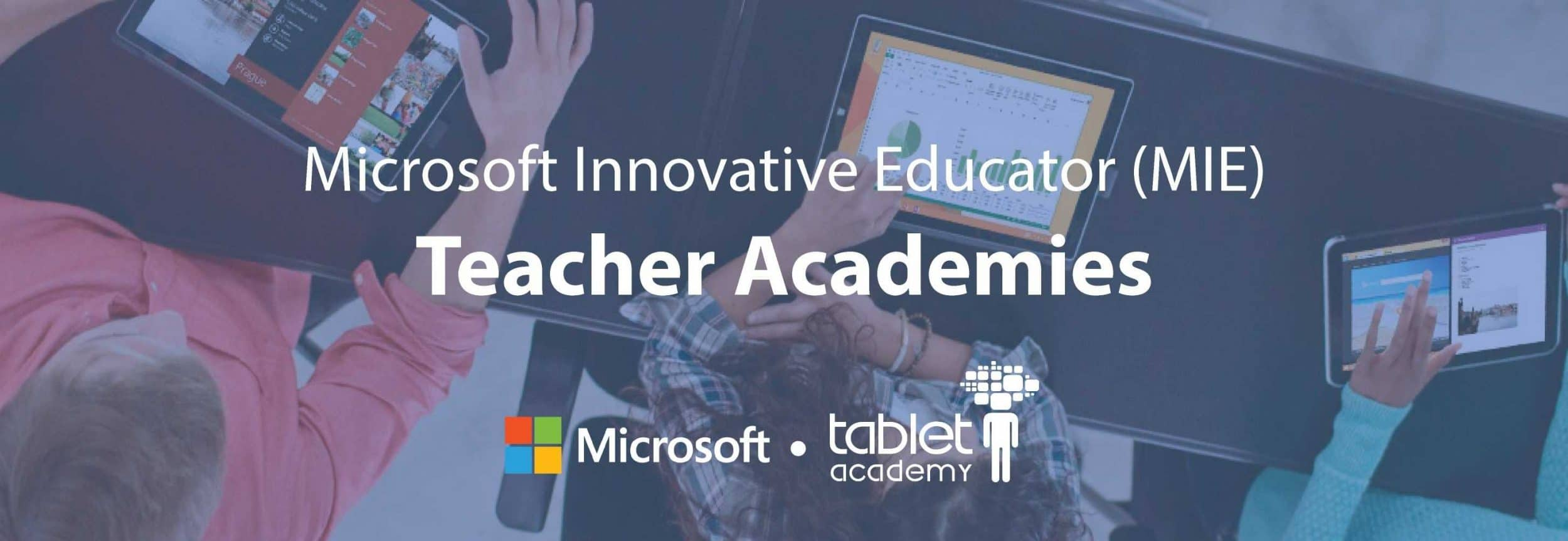 MIE Microsoft Innovative Educator - Teacher Academies