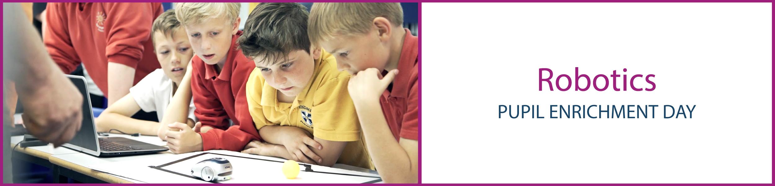 Robotics Pupil Enrichment Day